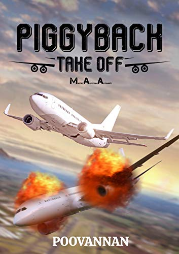 PIGGYBACK: TAKE OFF M.A.A. Kindle Edition by POOVANNAN Ganapathy
